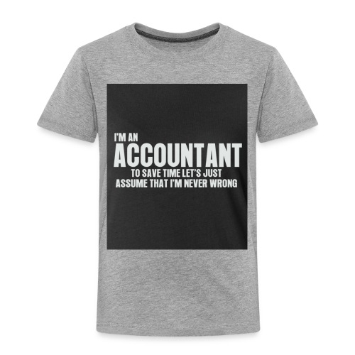 accountant - Toddler Premium T-Shirt