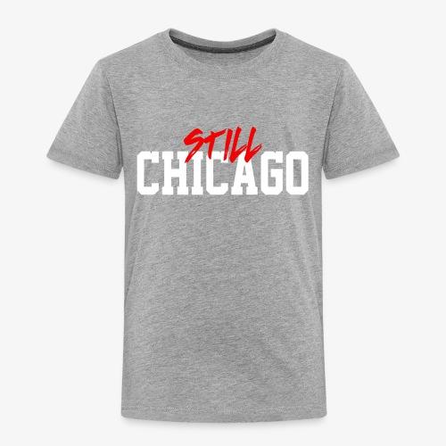 Chicago 4ever - Toddler Premium T-Shirt