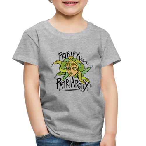 Petrify the Patriarchy - Toddler Premium T-Shirt