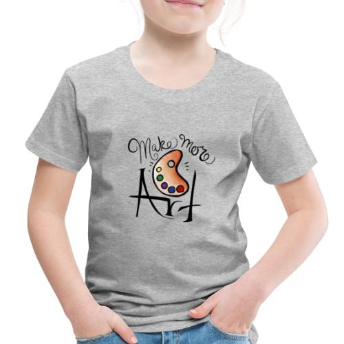 make more art - Toddler Premium T-Shirt
