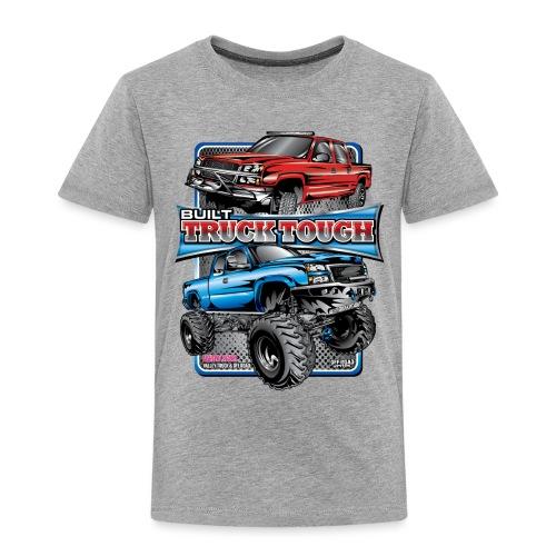 Built Truck Tough - Toddler Premium T-Shirt