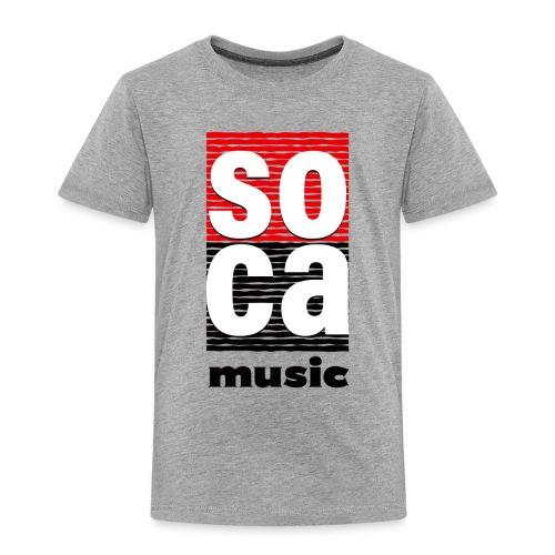 Soca music - Toddler Premium T-Shirt