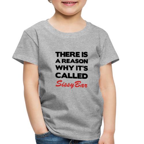 Sissybar - Toddler Premium T-Shirt