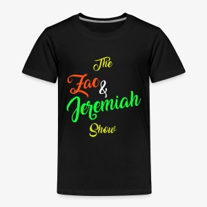 The Zac & Jeremiah Show In-House Logo - Toddler Premium T-Shirt