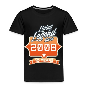 LIVING LEGEND SINCE 2008 10th Birthday Gift Idea - Toddler Premium T-Shirt
