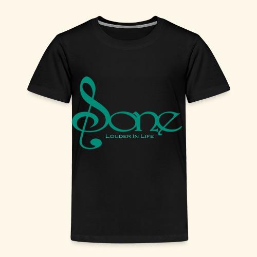 Sone Louder In Life - Toddler Premium T-Shirt