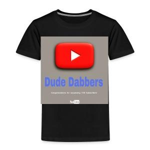 Dude Dabbers special 100 sub accessories - Toddler Premium T-Shirt