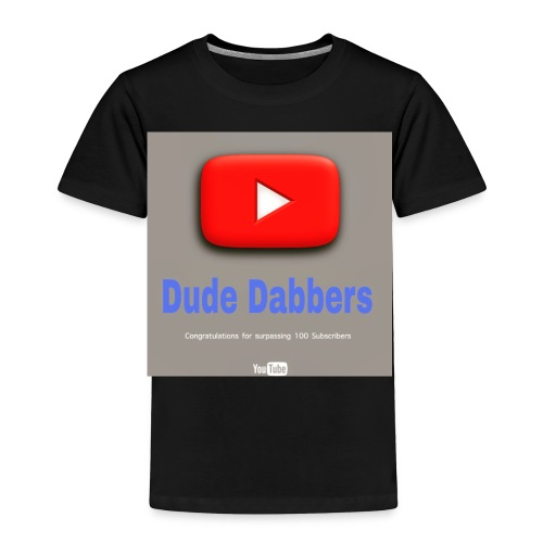 Dude Dabbers special 100 sub accessories - Toddler Premium T-Shirt