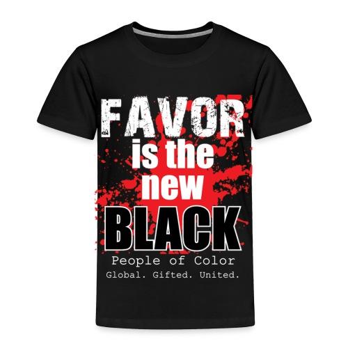 FavorMenBetterFontHIGHRES - Toddler Premium T-Shirt