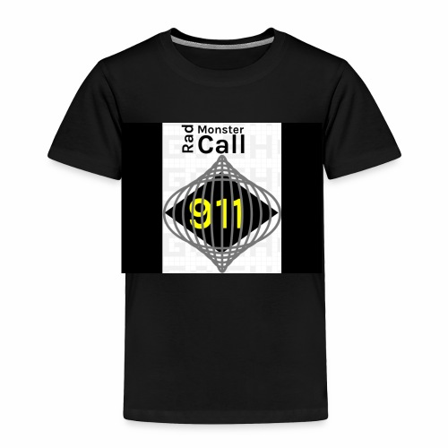 Premium merch from radmonster Call 911 - Toddler Premium T-Shirt