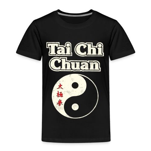 Tai Chi Chuan - Toddler Premium T-Shirt