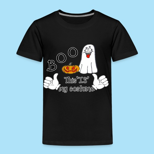 Boo This is My Costume - Toddler Premium T-Shirt