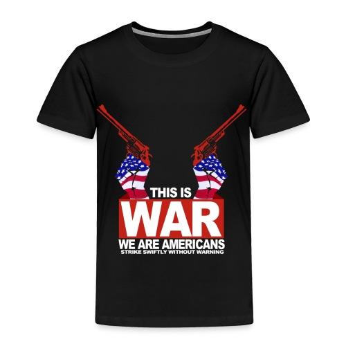 War USA - Toddler Premium T-Shirt
