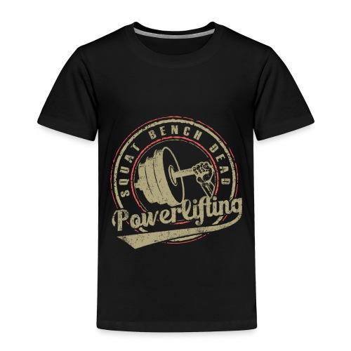 powerlifting - Toddler Premium T-Shirt