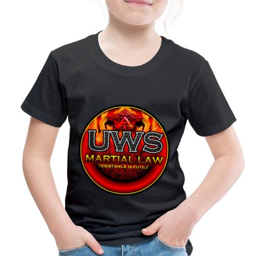 UWS MARTIAL LAW - OFFICIAL TRIBE GEAR - Toddler Premium T-Shirt