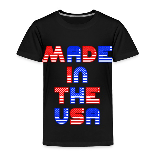 Made In the USA Patriotic United States - Toddler Premium T-Shirt