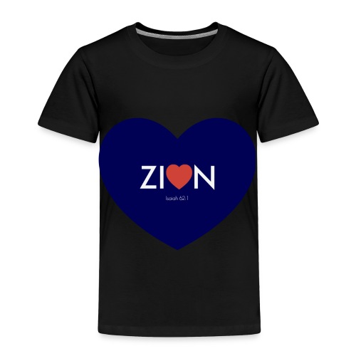 Zion in my heart/ I Won't Keep Silent - Toddler Premium T-Shirt
