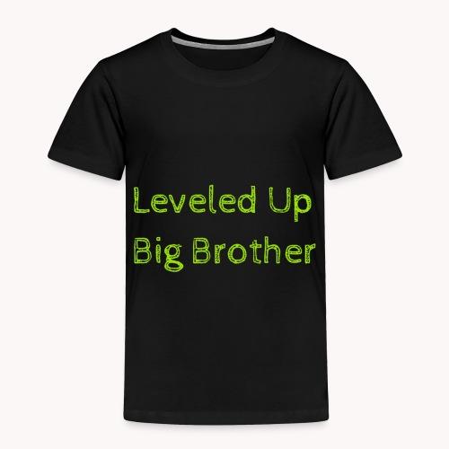 Leveled Up - Toddler Premium T-Shirt