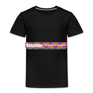 Beholder T-Shirt - Toddler Premium T-Shirt
