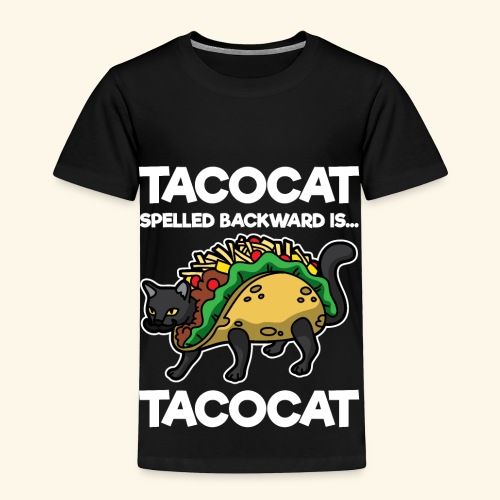 Tacocat is Tacocat - Toddler Premium T-Shirt