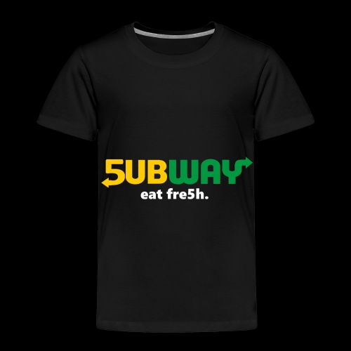 5ubway Print - Toddler Premium T-Shirt