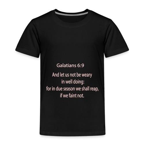 Bibble verse Galatians Christianity t-shirt - Toddler Premium T-Shirt
