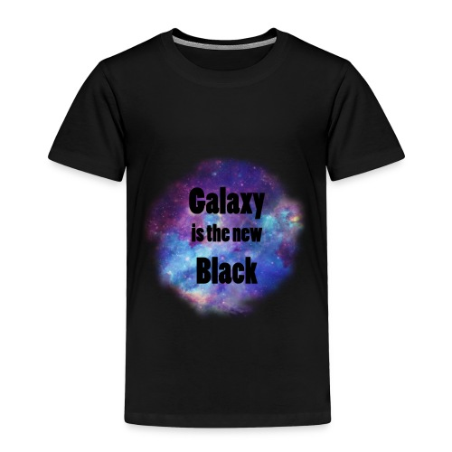 Galaxy is the new Black - Toddler Premium T-Shirt