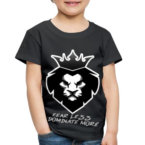 Fearless, Dominate more - Toddler Premium T-Shirt