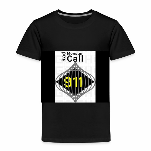 Premium merch from radmonster Call 911 - Toddler Premium T-Shirt