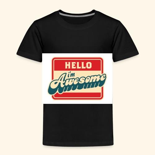 im awesome - Toddler Premium T-Shirt