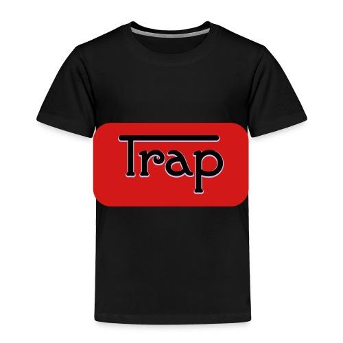 Trap - Toddler Premium T-Shirt