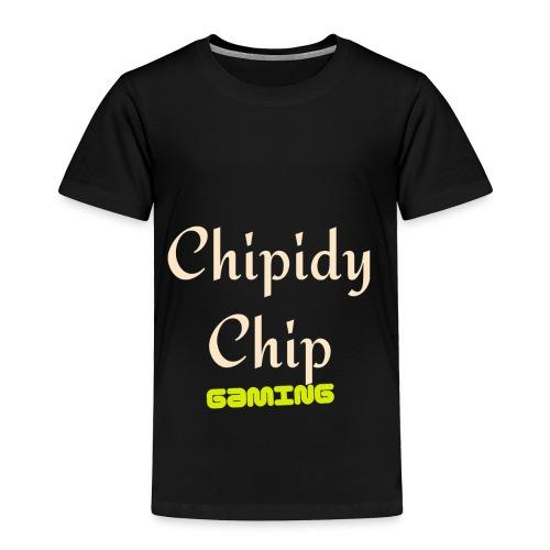 Chipidy Chip Gaming! - Toddler Premium T-Shirt