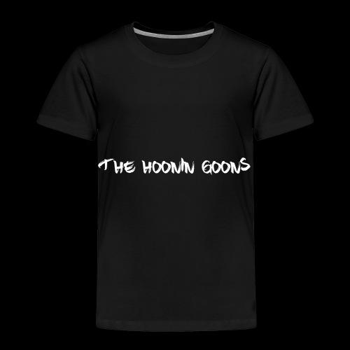 Hoonin Goons Clothing - Toddler Premium T-Shirt