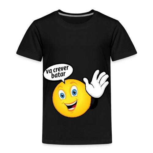 va crever batar - Toddler Premium T-Shirt