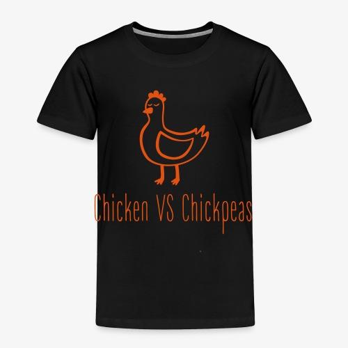 Chicken VS Chickpeas - Toddler Premium T-Shirt