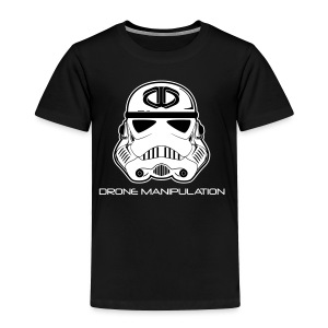 Drone Manipulation - Storm Trooper - Toddler Premium T-Shirt