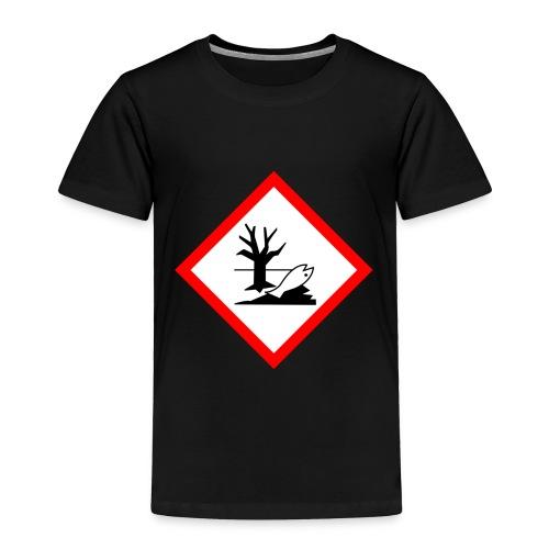 danger for the environment - Toddler Premium T-Shirt