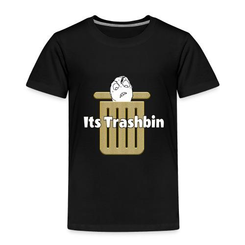It's Trashbin - Toddler Premium T-Shirt
