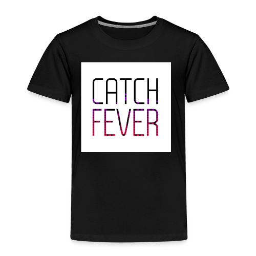 CATCH FEVER 2017 LOGO - Toddler Premium T-Shirt