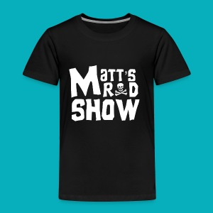 Matt's Rad Show Logo. Kids Shirts. - Toddler Premium T-Shirt