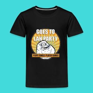 lanparty_singleplayer_meme - Toddler Premium T-Shirt