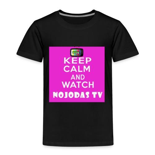 KEEP CALM AND WATCH NOJODAS TV - Toddler Premium T-Shirt