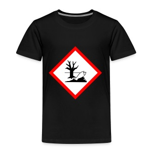 danger for the environment - Toddler Premium T-Shirt