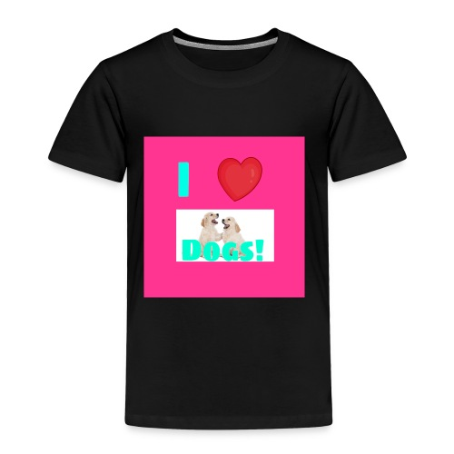 i love dogs - Toddler Premium T-Shirt