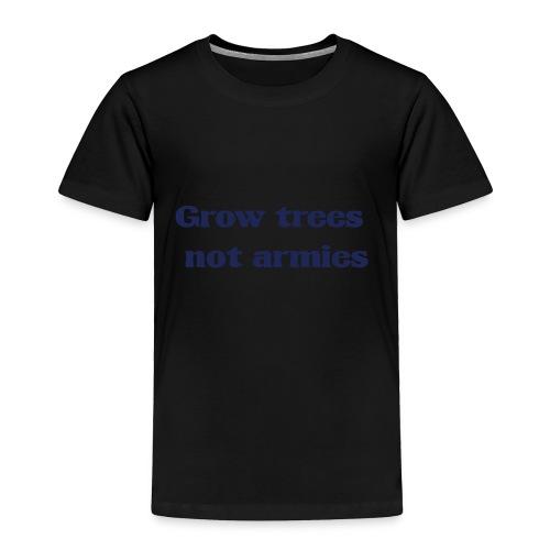 Grow trees - Toddler Premium T-Shirt