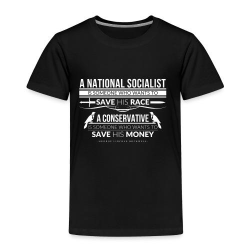 A National Socialist - Toddler Premium T-Shirt