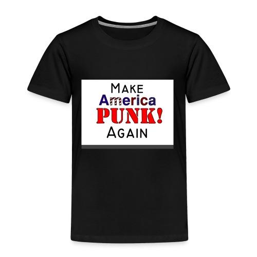 Make America PUNK! Again (Version 1) - Toddler Premium T-Shirt