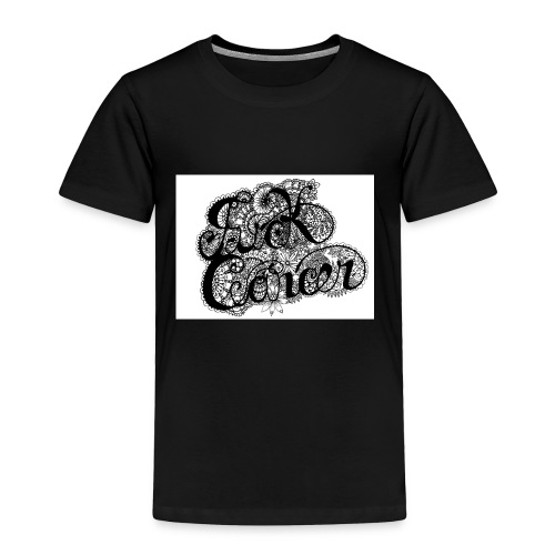 fuck_cancaer_final_001 - Toddler Premium T-Shirt