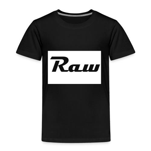 raw - Toddler Premium T-Shirt