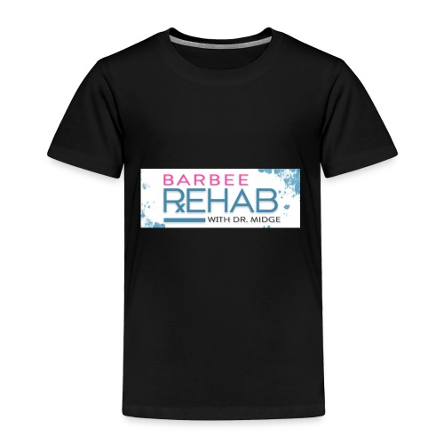 barbeerehabpink - Toddler Premium T-Shirt
